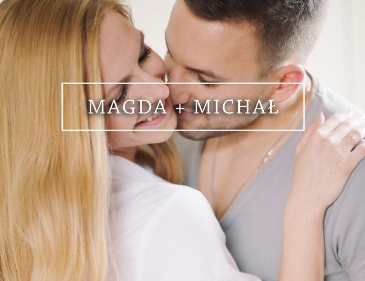 MAGDA + MICHAŁ {sesja narzeczeńska}