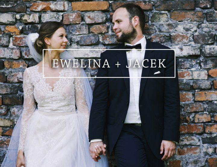 EWELINA + JACEK